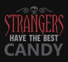 Strangers Have the Best Candy by David Ayala