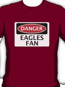 DANGER CRYSTAL PALACE, EAGLES FAN, FOOTBALL FUNNY FAKE SAFETY SIGN T-Shirt