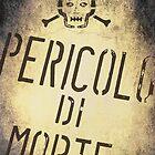 Pericolo Di Morte by Denis Marsili