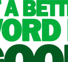 Wall Street - Greed For Lack Of A Better Word Is Good Sticker