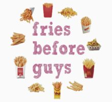 FRIES BEFORE GUYS by Elisha Watts