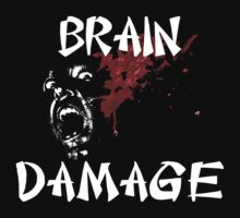 Brain Damage (B Movie) by BungleThreads