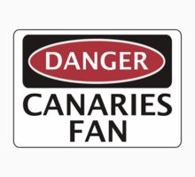 DANGER NORWICH CITY, CANARIES FAN, FOOTBALL FUNNY FAKE SAFETY SIGN by DangerSigns