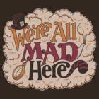 A Mad Tea Party by ORabbit