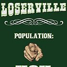 Welcome to Loserville by mezzluc