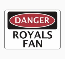 DANGER READING, ROYALS FAN, FOOTBALL FUNNY FAKE SAFETY SIGN by DangerSigns