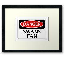 DANGER SWANSEA CITY, SWANS FAN, FOOTBALL FUNNY FAKE SAFETY SIGN Framed Print