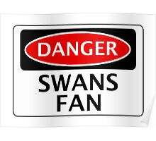 DANGER SWANSEA CITY, SWANS FAN, FOOTBALL FUNNY FAKE SAFETY SIGN Poster