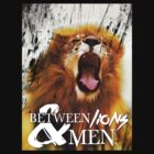 BL&M - Roaring Lion by Between Lions & Men