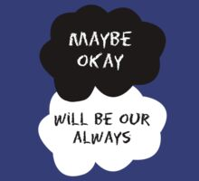 TFIOS - Maybe Okay Will Be Our Always T-Shirt