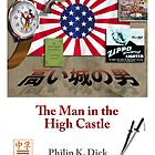 PKD - The Man in the High Castle by PaliGap