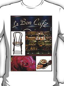 Le Bon cafe T-Shirt