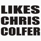 LIKES CHRIS COLFER by Jboo88