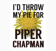 I'd Throw My Pie for Piper Chapman by michellelo