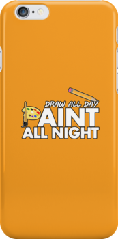 Draw all day, Paint all night - Yellow by Adamzworld