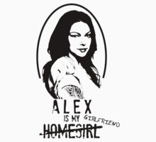 Alex Vause is my Girlfriend by Claire Alexander