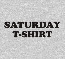 Saturday t-shirt by WAMTEES
