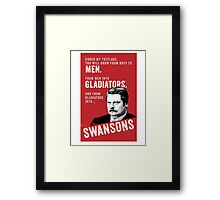 RON SWANSON Quote#4 Framed Print