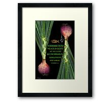 ☝ ☞ WE REMEMBER BIBLICAL☝ ☞PLZ READ VERSE THE ONION TY HUGS☝ ☞ Framed Print