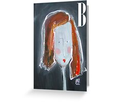 B - from Alphabet Gal collection Greeting Card