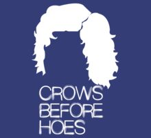 Crows Before Hoes T-Shirts & Hoodies by meganfart