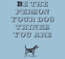 Be the Person - Beagle Kids Clothes