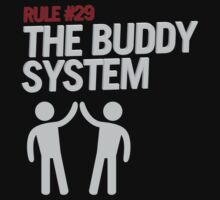 Rule #29 The Buddy System by innercoma