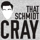 That Schmidt Cray by innercoma