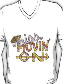 Miss Movin' On T-Shirt