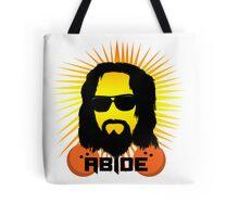 Abide Dude T Shirt Tote Bag