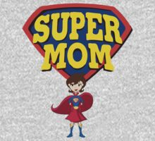 Super Mom T-Shirts & Hoodies T-Shirt