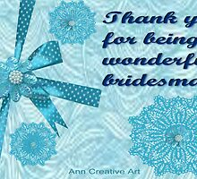 Thank you card for a bridesmaid  by Ann12art
