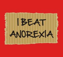 I Beat Anorexia by BrightDesign