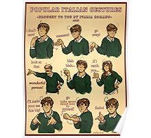 Popular Italian Gestures brought to you by Italia Romano Poster
