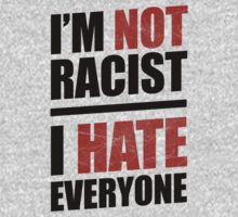 I'm Not Racist by Look Human