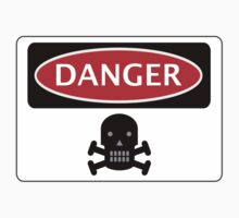 DANGER SKULL, FUNNY FAKE SAFETY SIGN by DangerSigns