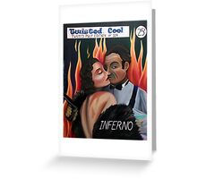 Inferno Greeting Card
