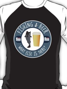 Fishing & Beer -  What else is there T-Shirt