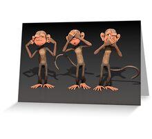 Hear No Evil, See No Evil, Speak No Evil - Three Wise Monkeys Greeting Card