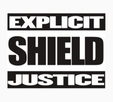 EXPLICIT SHIELD JUSTICE by realitybitesgfx