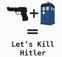 Let's Kill Hitler by Blackthorn14