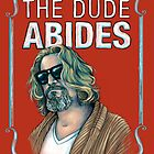 BIG LEBOWSKI-The Dude- Abides by MichelleEatough