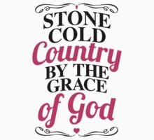 Stone Cold Country By The Grace Of God by Look Human