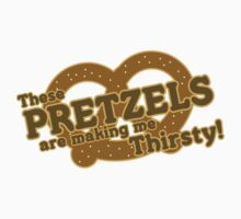 These Pretzels Are Making Me Thirsty by Kemra