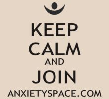 Keep Calm and Join Anxiety Space by Anxiety Space