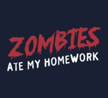 Zombies Ate My Homework by contoured