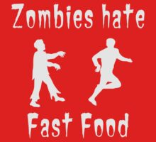 Zombies hate fast food by contoured