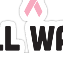 Will Walk for the Cure Sticker