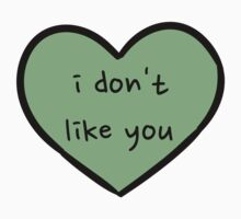 Sassy Heart–i don't like you–leaf green by Sam Asselman