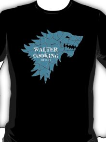Walter is cooking bitch T-Shirt